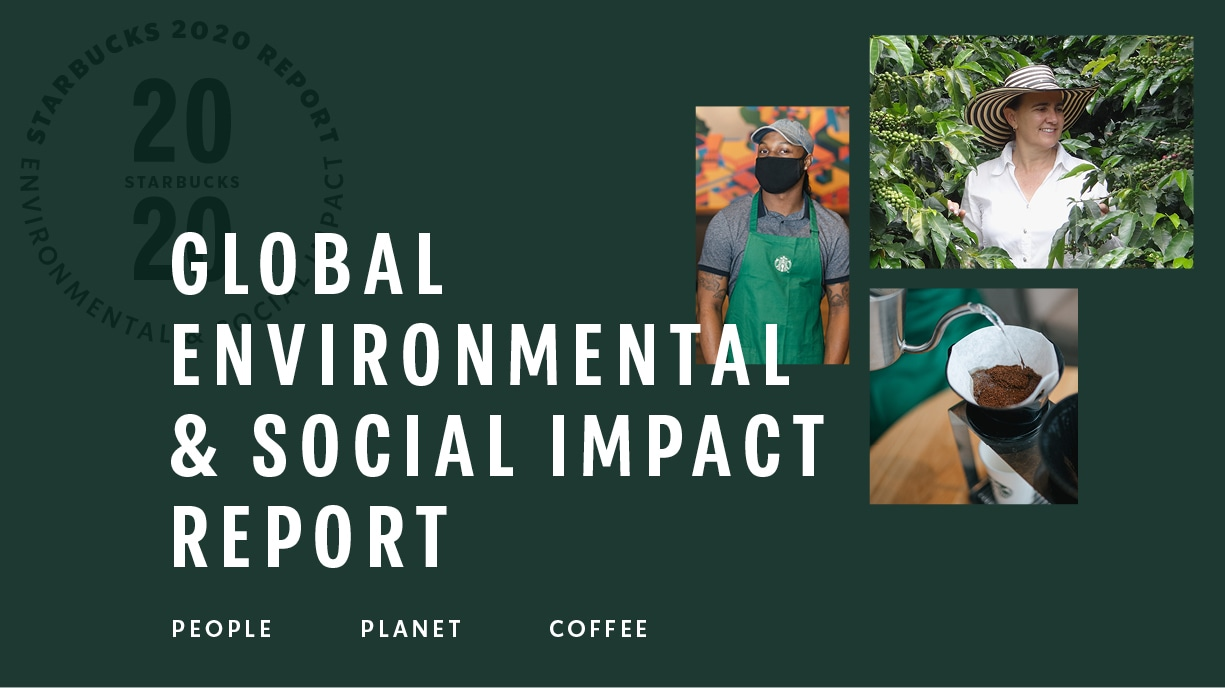 Starbucks people, planet, and coffee imagery next to the 2020 report logo.
