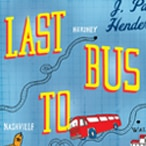 Last Bus to Coffeeville: J Paul Henderson