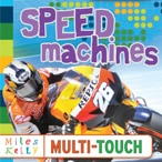 Speed Machines: Miles Kelly