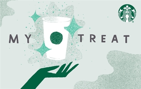 A green hand is reaching up from the bottom of this card, hovering over the hand it a white Starbucks cups with green stars around it. In dark grey writing, My Treat, is written across the card. This is on a light green background with dark green simmer clouds.