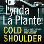 Cold Shoulder: Lynda La Plante