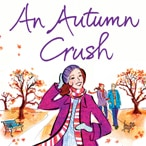 An Autumn Crush: Milly Johnson